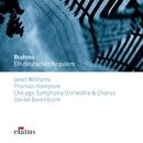 Brahms : Ein deutsches Requiem - Elatus/Daniel Barenboim & Chicago Symphony Orchestra