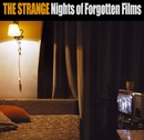 Nights Of Forgotten Films/The Strange
