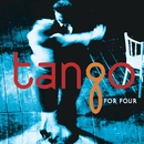 Tango for Four/Tango for Four