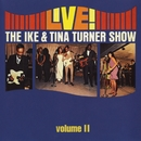 Live! The Ike & Tina Turner Show - Vol. 2/Ike & Tina Turner