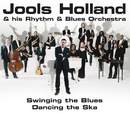 Swinging The Blues, Dancing The Ska/Jools Holland