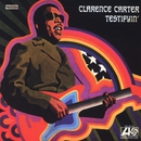 Testifyin'/Clarence Carter
