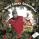 A Very Larry Christmas/Larry The Cable Guy