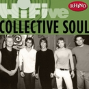 Rhino Hi-Five: Collective Soul/Collective Soul
