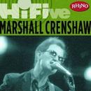 Rhino Hi-Five: Marshall Crenshaw/Marshall Crenshaw