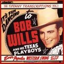 Tiffany Transcriptions, Vol. 5/Bob Wills and His Texas Playboys