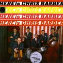 Here Is Chris Barber/Chris Barber