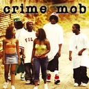 Crime Mob (U.S. Non-PA Version)/Crime Mob