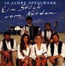 10 Jahre Speelwark - Ein Stück vom Norden/SPEELWARK