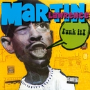 Funk It/Martin Lawrence
