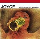 Passarinho Urbano/Joyce