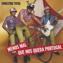 Menos Mal Que Nos Queda Portugal/Siniestro Total