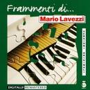 Frammenti di...Mario Lavezzi/Mario Lavezzi