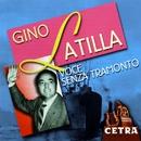 Voce Senza Tramonto/Gino Latilla