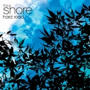 Hard Road/The Shore