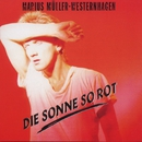 Die Sonne So Rot (Remastered)/Westernhagen
