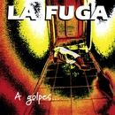 A golpes de Rock'n'Roll/La Fuga