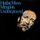 Memphis Underground/Herbie Mann