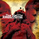 Junkie Faithful/The Ike Reilly Assassination