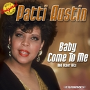 Baby Come To Me & Other Hits/Patti Austin
