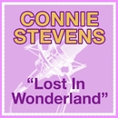Lost In Wonderland/Connie Stevens