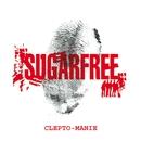 Clepto-manie (repackaging)/Sugarfree