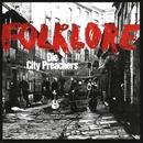 Folklore/Die City Preachers