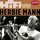 Rhino Hi-Five: Herbie Mann/Herbie Mann
