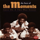 Love On A Two-Way Street/The Moments