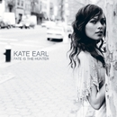 Fate Is The Hunter (U.S. Release)/Kate Earl