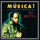 Música!/Ed Motta