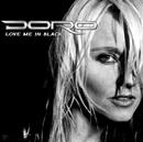 Love Me In Black/Pesch, Doro