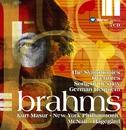 Brahms : Symphonies Nos 1 - 4, Overtures & Ein deutsches Requiem/Kurt Masur & New York Philharmonic Orchestra