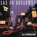 Sax On Broadway/Jazz At The Movies Band