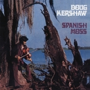 Spanish Moss/Doug Kershaw