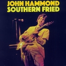 Southern Fried/John Hammond