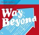Way Beyond (International Commercial Single)/Morcheeba