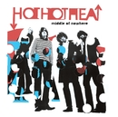 Middle Of Nowhere (U.K. Maxi Single)/Hot Hot Heat