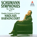 Schumann : Symphonies Nos 1 'Spring' & 2/Nikolaus Harnoncourt & Chamber Orchestra of Europe