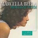 Montagne Verdi ...e i Grandi Successi/Marcella Bella