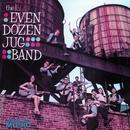 The Even Dozen Jug Band/The Even Dozen Jug Band