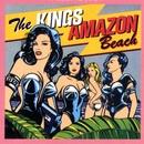 Amazon Beach/The Kings