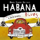 Habana Blues (Banda Sonora Original)/Habana Blues