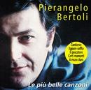 Le Più Belle Canzoni/Pierangelo Bertoli