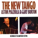 The New Tango: Recorded At The Montreux Festival/Astor Piazzolla & Gary Burton