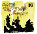 MTV Unplugged/Café Tacvba