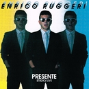 Presente - studio live/Enrico Ruggeri