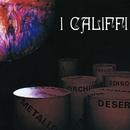 Fiore Di Metallo/I Califfi