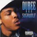 A.K.A Sugarwolf/Dubee