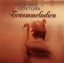 Traummelodien/Orchester Anthony Ventura